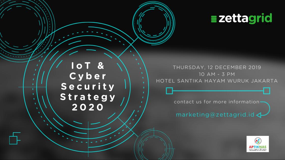 Seminar IoT dan Cyber Security Strategy 2020
